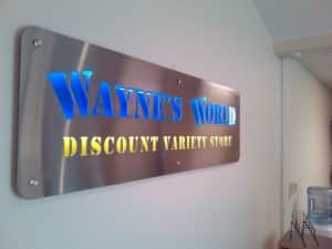 waynes-world-reception-sign-stainless-steel[1]
